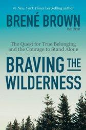 Braving the Wildness